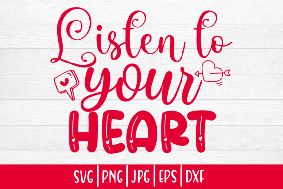 Print on Demand: Valentines Day|Listen to Your Heart Graphic Print Templates By inlovewithkats