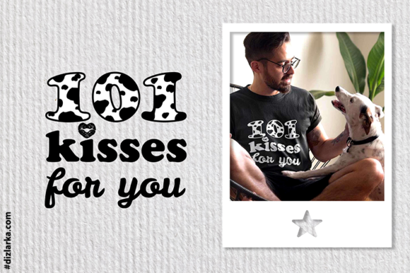 Print on Demand: 101 Kisses for You, Dalmatian Print Graphic Crafts By dizlarka