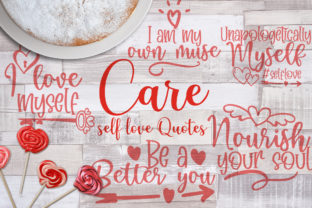 Care, Self Love Quotes Graphic Crafts By Firefly Designs