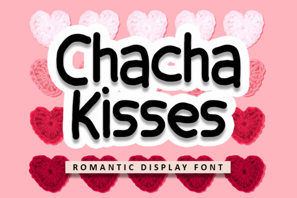 Print on Demand: Chacha Kisses Display Schriftarten von FL Space