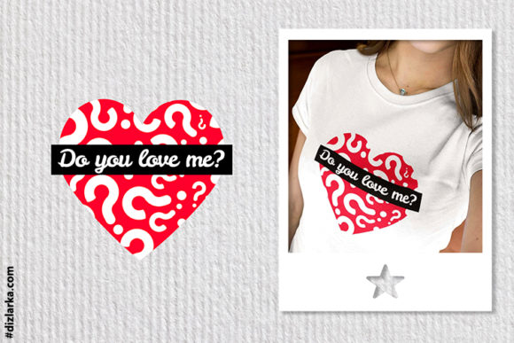 Print on Demand: Heart Questions Love, Do You Love Me Graphic Crafts By dizlarka