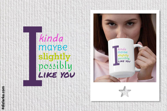 Print on Demand: I Like You, Text Love, Shes My Valentine Graphic Crafts By dizlarka