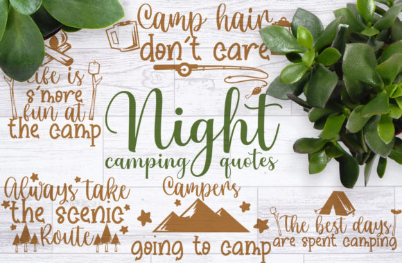 Night Camping Quotes Graphic Crafts By Firefly Designs