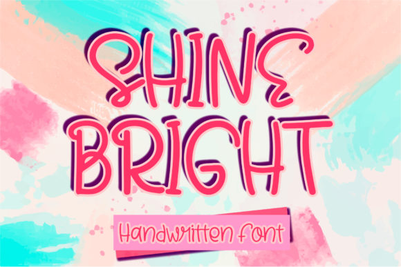 Print on Demand: Shine Bright Script & Handwritten Font By boogaletter