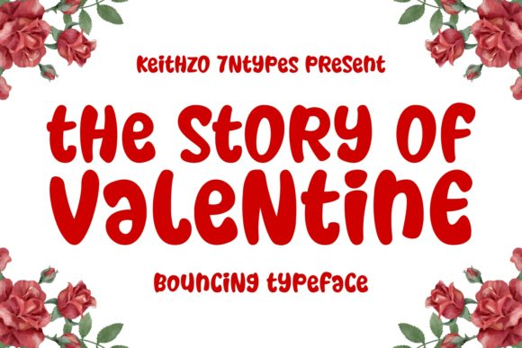 Print on Demand: The Story of Valentine Script & Handwritten Font By Keithzo (7NTypes)