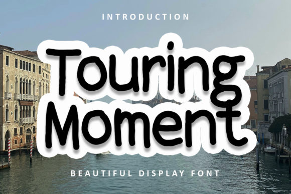 Print on Demand: Touring Moment Display Font By FL Space