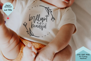 Print on Demand: Brilliant and Beautiful - Baby Girl Graphic Crafts By Lettershapes