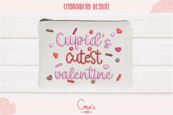 Cupid's Cutest Valentine Embroidery