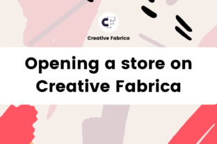 How to open a store on Creative Fabrica