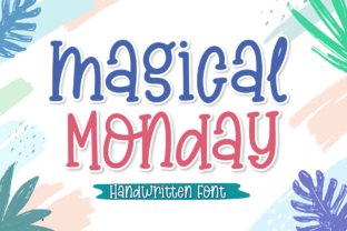 Print on Demand: Magical Monday Script & Handwritten Font By Holydie Studio