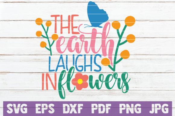 The Earth Laughs in Flowers Gráfico Crafts Por MintyMarshmallows