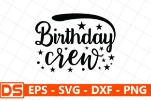 Print on Demand: Birthday Crew Graphic Print Templates By Design Store