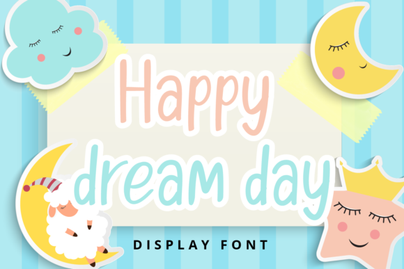 Print on Demand: Happy Dream Day Display Font By Planetz studio