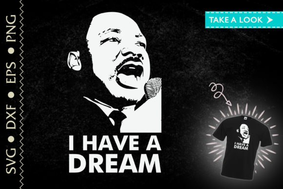 Print on Demand: I Have a Dream Martin Luther King Jr BLM Graphic Crafts By Tweetii
