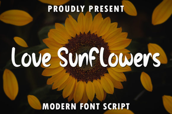 Print on Demand: Love Sunflowers Script & Handwritten Font By rangkaiaksara