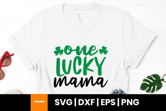 Print on Demand: One Lucky Mama, Happy St Patrick's Day Graphic Print Templates By Maumo Designs