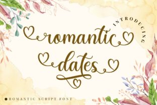 Print on Demand: Romantic Dates Script & Handwritten Font By putracetol