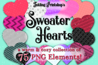 Print on Demand: Sweater Hearts - 75pc Valentine Clipart Graphic Illustrations