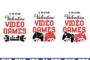 Print on Demand: V is for Video Games SVG, Anti Valentine Graphic Illustrations By Sofiamastery