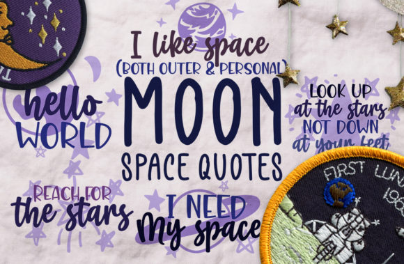 Moon Space Quotes Graphic Crafts By Firefly Designs