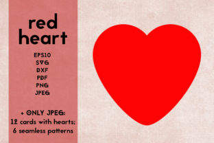 Red Heart SVG   Cards, Seamless Patterns Graphic Objects By Irisidia
