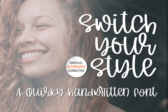 Print on Demand: Switch Your Style Script & Handwritten Font By BitongType