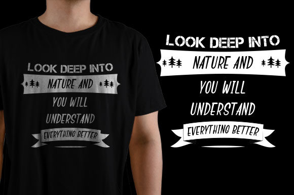 Look Deep into Nature and You Will Under Graphic Graphic Templates By HASSHOO