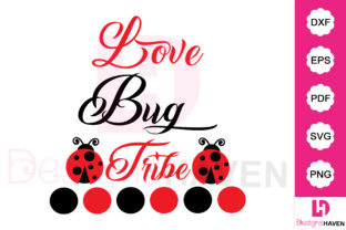 Print on Demand: Love Bug Tribe Svg Vector File Grafik Grafik-Templates von DesignsHavenLLC