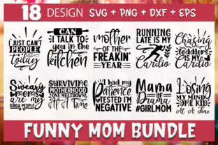 Print on Demand: Funny Mom Svg Bundle,Mom Life Quotes Graphic Crafts By PrintableSvg