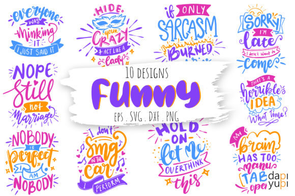 Funny Lettering Quotes Bundle Graphic Crafts By dapiyupi