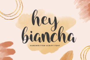 Print on Demand: Hey Biancha Script & Handwritten Font By Sigit Dwipa