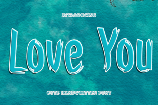 Print on Demand: Love You Display Font By dazzlinggleam