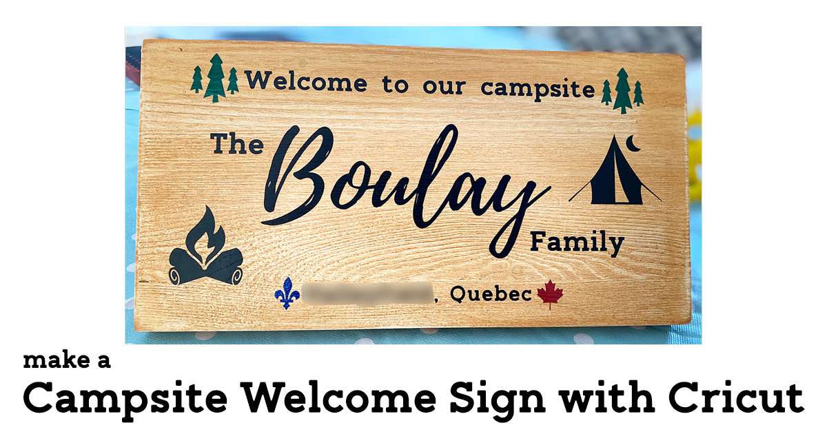 Make a Wooden Campsite Welcome Sign with Cricut