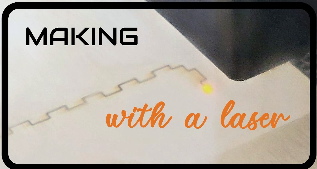 Making With a Laser for the Curious main article image