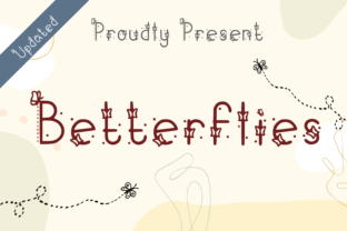 Print on Demand: Betterflies Decorative Font By nuraisyahamalia1729