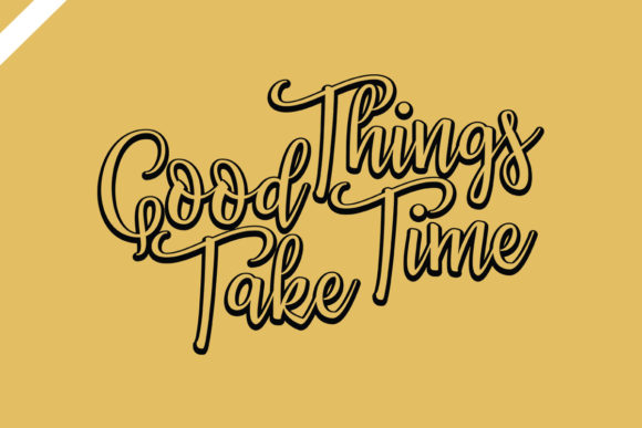 Good Things Take Time Svg Design Graphic Illustrations By TAF