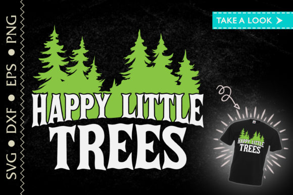 Happy Little Trees Forest Earth Day SVG Cut Files
