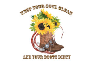 Print on Demand: Keep Your Soul Clean and Your Boots Dirty Graphic Illustrations By Stickerica Shop