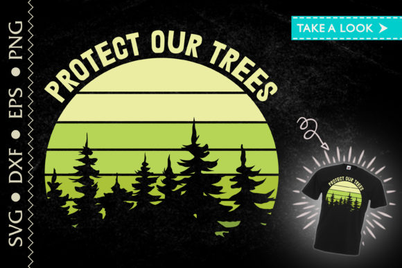 Download Protect Our Trees Forest Earth Day SVG Cut Files