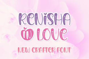 Print on Demand: Renisha in Love Display Font By Jasm (7NTypes)