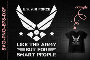 Print on Demand: US Air Force Veteran Army Smart People Graphic Crafts By Utenbaw
