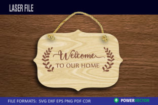 Welcome Door Sign, Farmhouse Sign Graphic Crafts By PowerVECTOR