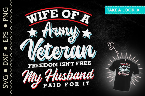 Download Wife of a Army Veteran Freedom Isnt... SVG Cut Files