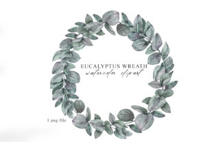 Print on Demand: Watercolor Eucalyptus Wreath Clipart Graphic Illustrations By Tiana Geo