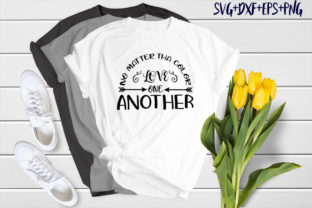 Print on Demand: No Matter the Color Love One Anothher Graphic Print Templates By SVG_Huge