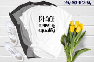 Print on Demand: Peace Love Equality Graphic Print Templates By SVG_Huge