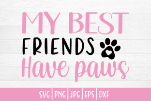 Print on Demand: Dog My Best Friends Have Paws Graphic Crafts By inlovewithkats