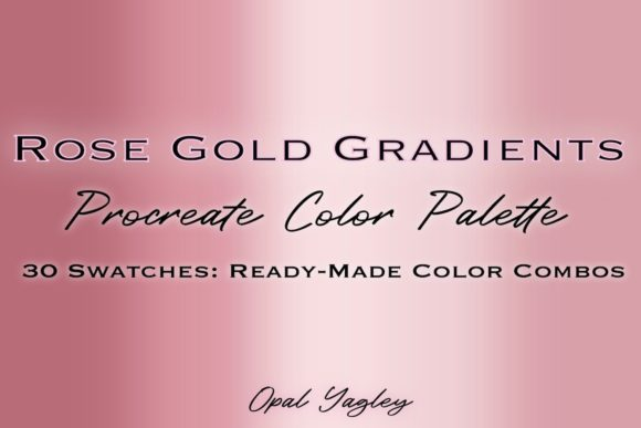 Print on Demand: Rose Gold Gradient Procreate Colors Gráfico Add-ons Por opal.yagley