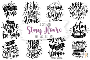 Stay Home Lettering Quotes Bundle Graphic Crafts By dapiyupi