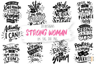 Strong Woman Lettering Quotes Bundle Graphic Crafts By dapiyupi